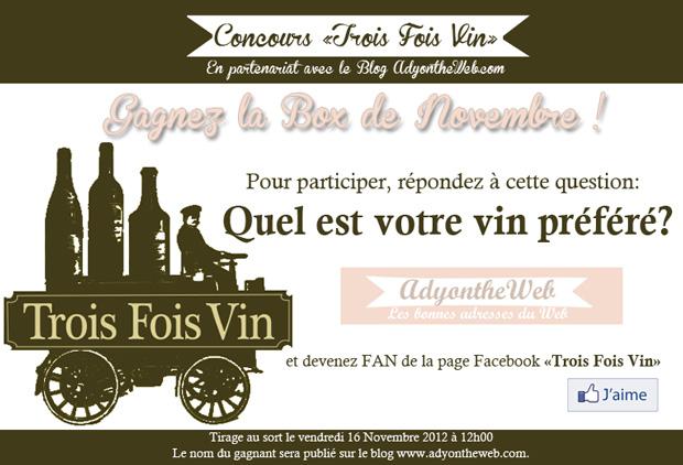 Concours Trois Fois Vin