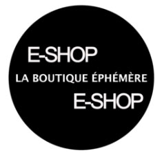 La boutique Ephèmere